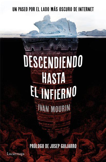 portada_descendiendo-hasta-el-infierno_ivan-mourin_2016112418541