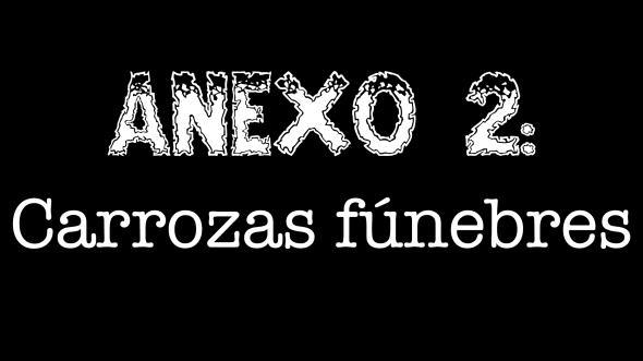 Anexo 2 - Carrozas fúnebres